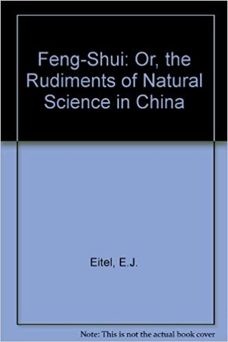 Feng Shui: or The Rudiments of Natural Science in China