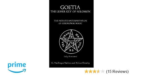 Amazon Goetia The Lesser Key Of Solomon The Initiated