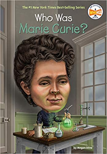 Who Was Marie Curie Megan Stine Who Hq Ted Hammond