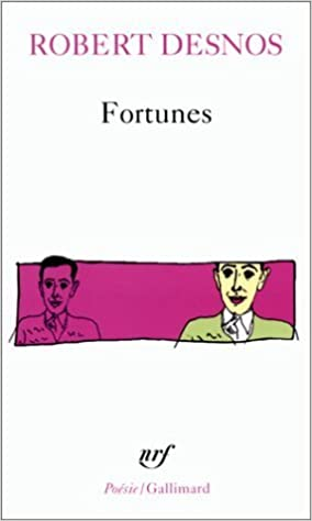 Fortunes Desnos (Collection Pobesie) by Robert Desnos (1969-04-01)