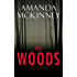 The Woods: A Berry Springs Novel (Berry Springs Series Book #1)