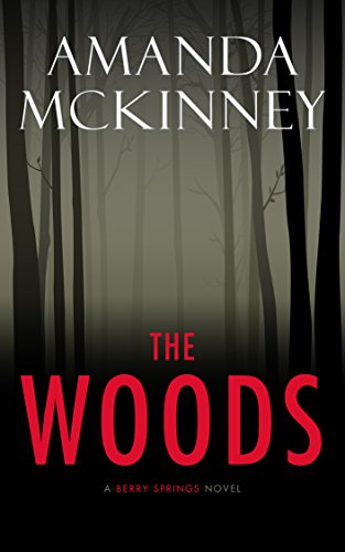 The Woods by Amanda McKinney ebook deal