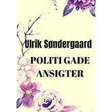 Politi gade ansigter (Danish Edition)