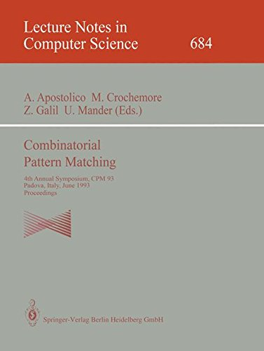 Combinatorial Pattern Matching: 4th Annual Symposium, CPM 93, Padova, Italy, June 2-4, 1993. Proceedings (Lecture Notes in Computer Science)