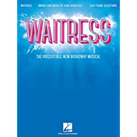 Waitress - Easy Piano Selections: The Irresistible New Broadway Musical