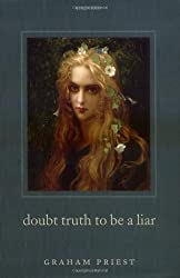 Doubt Truth to be a Liar