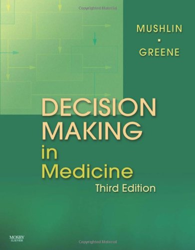 Decision Making In Medicine  An Algorithmic Approach  3E  Clinical Decision Making Series