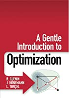 A Gentle Introduction to Optimization Front Cover