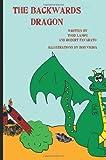 The Backwards Dragon, Todd Lampe, 145655929X