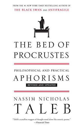 Book cover from The Bed of Procrustes: Philosophical and Practical Aphorisms (Incerto) by Nassim Nicholas Taleb