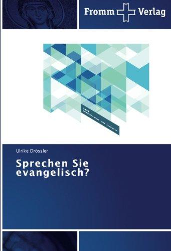 Sprechen Sie evangelisch?