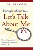 Enough about You, Let's Talk about Me, Les Carter, 0470185147