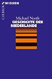 Geschichte der Niederlande (Beck'sche Reihe)
