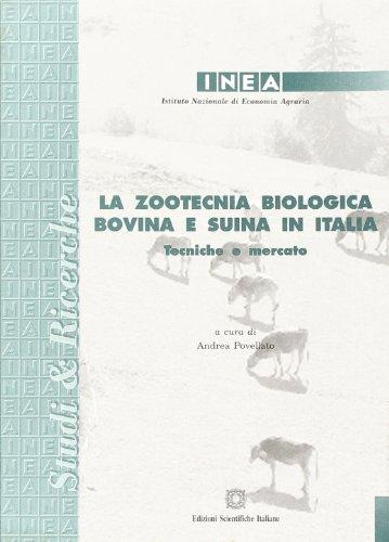 La zootecnia biologica bovina e suina in Italia