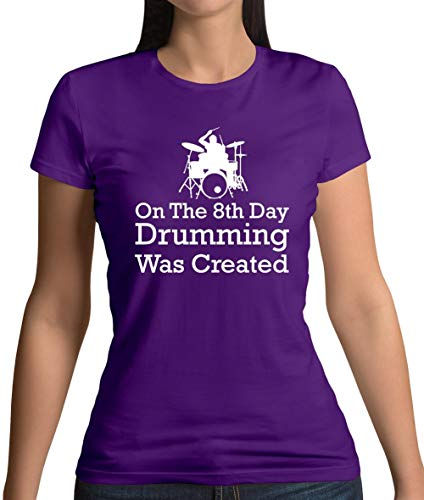 On The 8th Day Drumming was Created - Womens T-Shirt - Purple - S