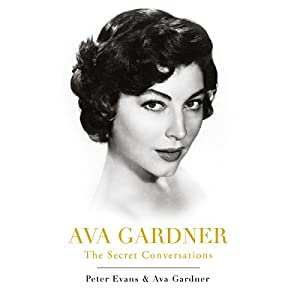 Ava Gardner: The Secret Conversations Audiobook