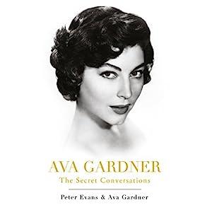 Ava Gardner: The Secret Conversations Audiobook