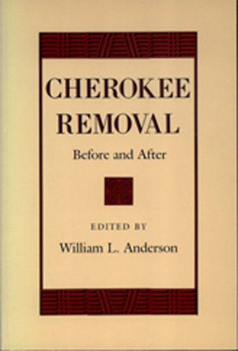 Cherokee Removal: Before and After (Brown Thrasher Books Ser.)