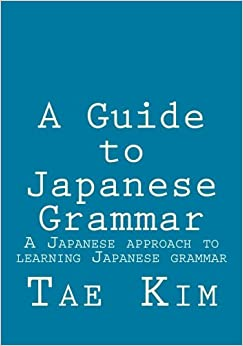 A Guide To Japanese Grammar: A Japanese Approach To Learning Japanese Grammar Ebook Rar