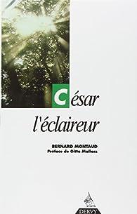 César l'éclaireur par Bernard Montaud