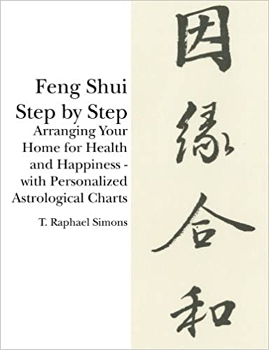 Amazon.com: Feng Shui Step by Step: Arranging Your Home for Health ...