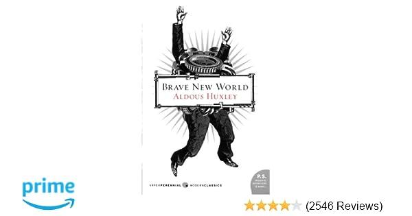 Brave New World: Aldous Huxley: 9780060850524: Amazon com: Books