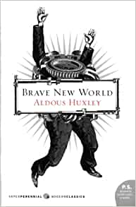 Brave New World: Aldous Huxley: 9780060850524: Amazon.com: Books