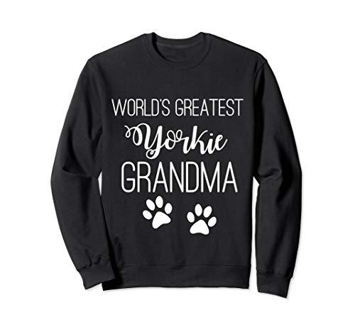 WORLDS GREATEST YORKIE GRANDMA SWEATSHIRT