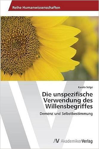 Buchcover: Die-unspezifische-Verwendung-Willensbegriffes-Selbstbestimmung bei Amazon