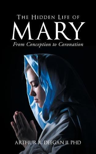 The Hidden Life of Mary