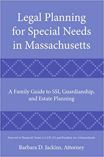 Estate Planning For Special Needs >> Legal Planning For Special Needs In Massachusetts A Family Guide To