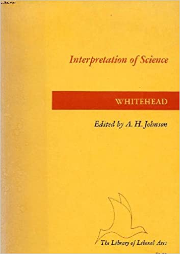 Book The interpretation of science;: Selected essays (The Library of liberal arts)