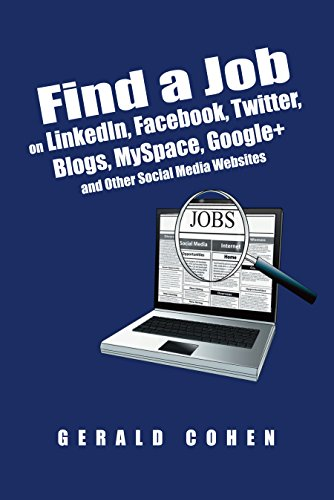 find-a-job-on-linkedin-facebook-twitter-blogs-myspace-google-and-other-social-media-websites-use-a-d