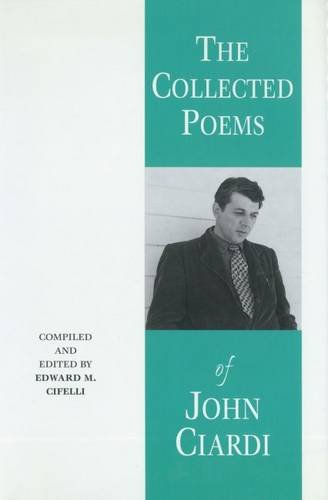 The Collected Poems of John Ciardi