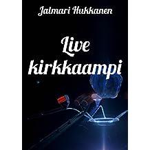 Live kirkkaampi (Finnish Edition)