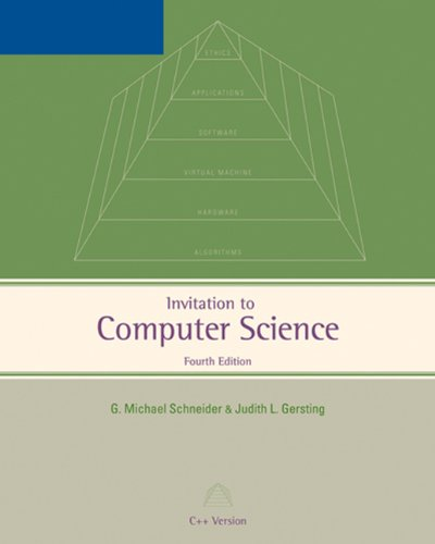 Invitation to Computer Science: C++ Version, Fourth Edition