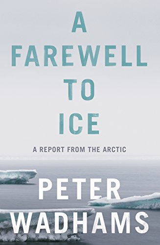 Download PDF A Farewell to Ice - A Report from the Arctic