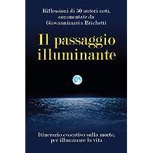 Il passaggio illuminante (Italian Edition)