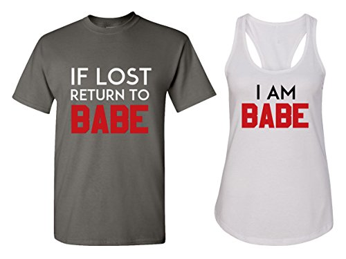 If Lost Return to Babe & I Am Babe Couple T Shirts - His and Hers Racerback Tank Tops (His And Hers T Shirts)