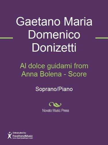 Al dolce guidami from Anna Bolena - Score