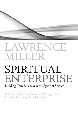 Amazon spiritual enterprise building your business in the spiritual enterprise building your business in the spirit of service by miller lawrence fandeluxe PDF