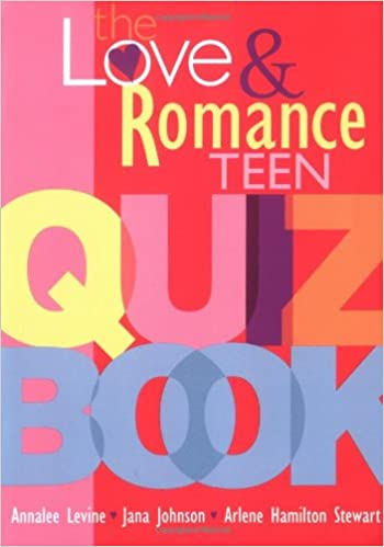 The Love and Romance Teen Quiz Book