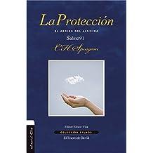 La protección: El abrigo del altísimo. Salmo 91 (Colección Salmos) (Spanish Edition)