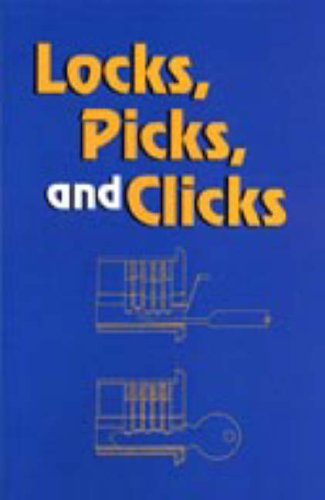 Locks, Picks, And Clicks