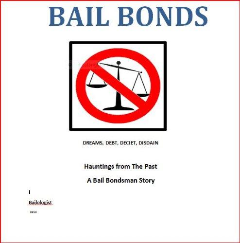DEBT, DECEIT, DISDAIN (Surety Bail Bonds)