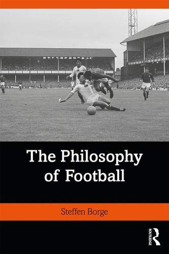Pdf Outdoors The Philosophy of Football (Ethics and Sport)