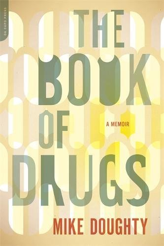 the-book-of-drugs-a-memoir