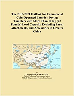 The 2016-2021 Outlook for Commercial Coin-Operated Laundry Drying Tumblers with More Than 10 Kg (22 Pounds) Load Capacity Excluding Parts, Attachments, and Accessories in Greater China