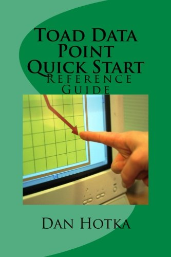 Toad Data Point Quick Start: Toad Data Point Quick Start