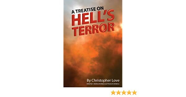 A Treatise on Hells Terror